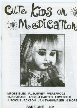 Cute Kids on Medication: Issue 1